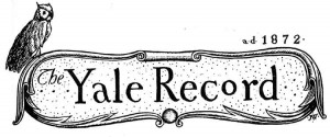 A 1920s nameplate for The Yale Record college humor magazine.